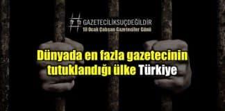Türkiye: Dünyada en fazla gazetecinin tutuklandığı ülke