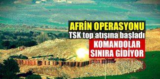Afrin operasyonu: TSK, PYD/PKK mevzilerini vuruyor