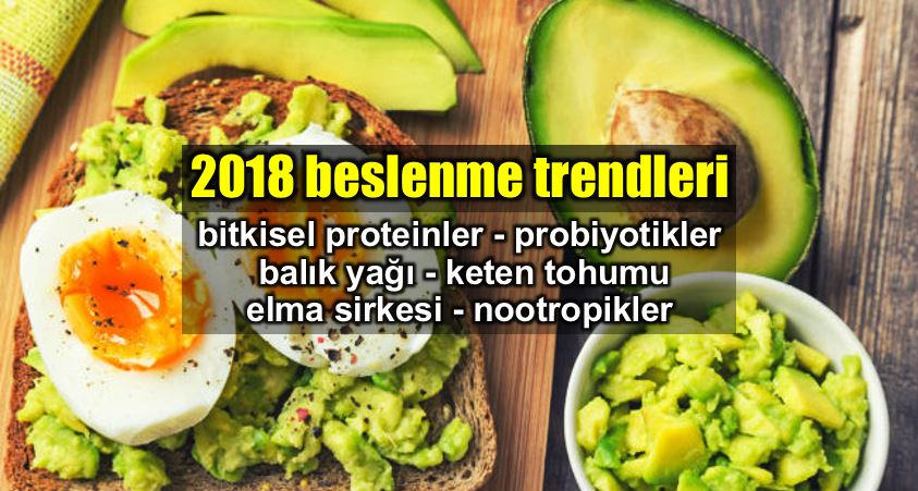 2018 beslenme trendleri: Bitkisel protein ve probiyotik