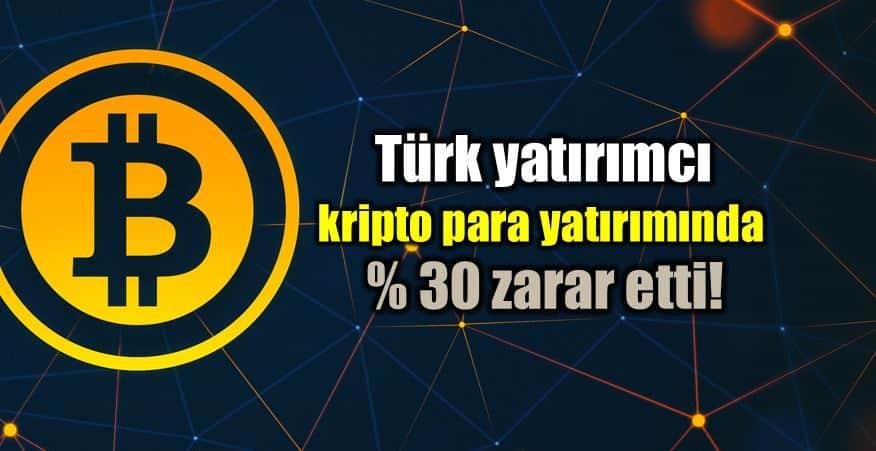 Türkiye blockchain kripto para yatırımı: Yüzde 30 zarar! bitcoin ethereum litecoin