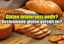 Gluten intoleransı nedir? Glutensiz diyet sağlığı nasıl etkiliyor?