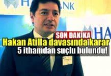 Hakan Atilla davasında karar verildi