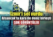 İzmir izmir sel alsancak konak görüntüler video