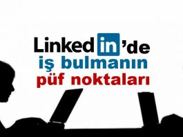 Linkedin nasıl iş bulunur? İş hayatına nasıl katkı sağlar? iş başvurusu iş bulmanın püf noktaları