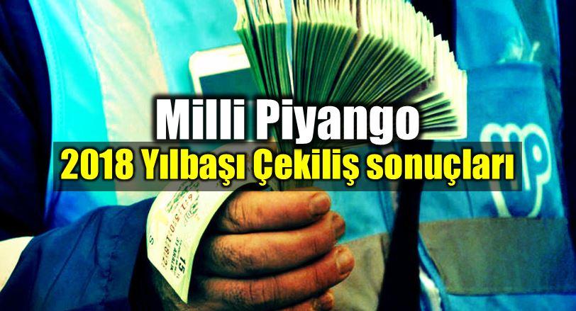 Milli Piyango 2018 yılbaşı çekilişi sonuçları