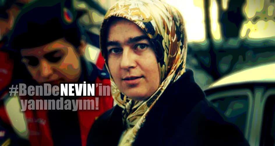 Nevin Yıldırım: #BenDeNEVİN'in yanındayım!