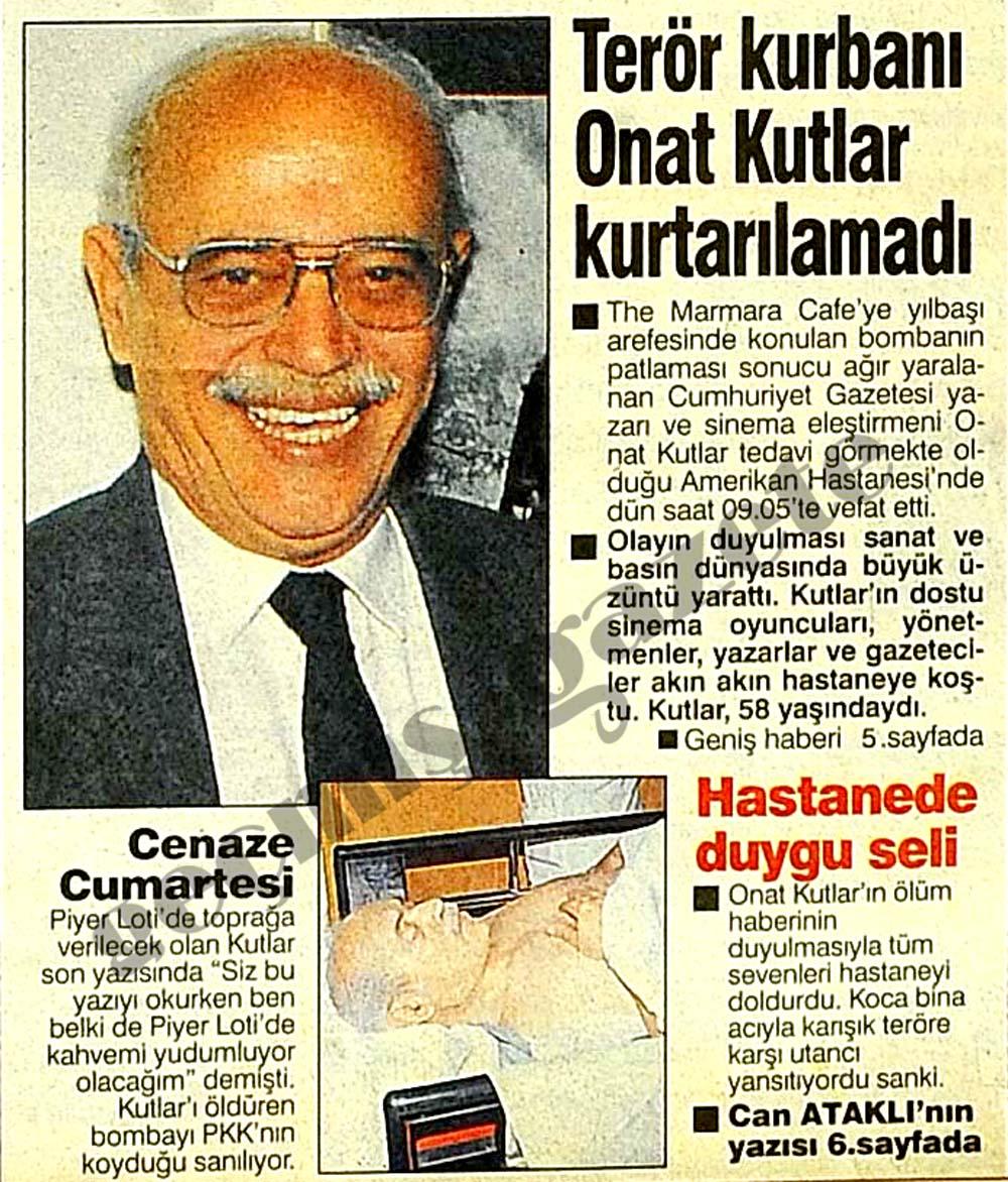 Onat Kutlar suikasti şair, yazar, gazeteci 11 Ocak 1995 gazete manşetleri