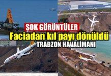 Pegasus Havayolları Trabzon pistten çıkan uçak