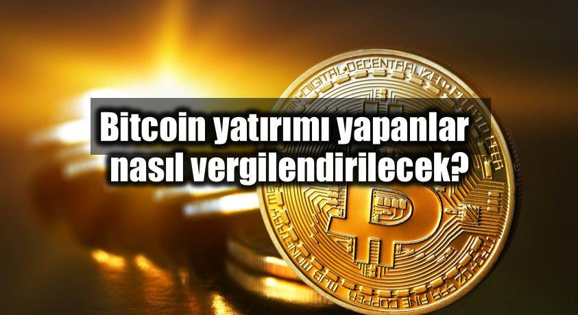 Bitcoin yatırımı yapanlar nasıl vergilendirilecek? vergi kurumlar vergisi kdv ötv gelir vergisi stopaj
