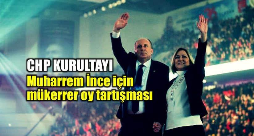 CHP Kurultayı: Muharrem İnce için mükerrer imza iddiası muharrem ince