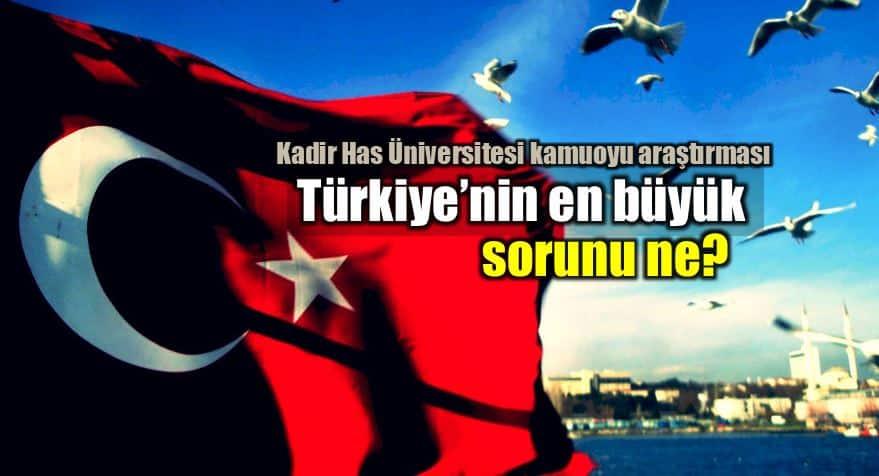 kadir has üniversitesi kamuoyu araştırması türkiye en önemli en büyük sorunu