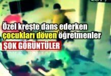 Kreşte dans ederken çocukları döven öğretmenler