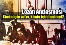 Lozan Antlaşması: kimin için zafer, kimin için hezimet?