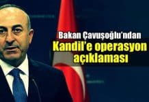 Mevlüt Çavuşoğlu ndan Kandil e operasyon açıklaması ırak