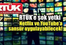 RTÜK Netflix ve YouTube sansür spotify blutv puhutv
