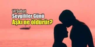 14 Şubat Sevgililer Günü: Aşkı ne öldürür?