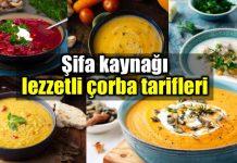 Şifa kaynağı lezzetli çorba tarifleri