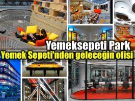 Yemeksepeti Park: Yemek Sepeti geleceğin ofisi