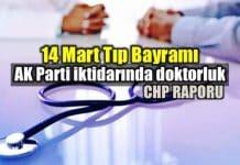 14 Mart Tıp Bayramı: AK Parti iktidarında doktorluk raporu