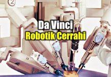 Da Vinci Robotik Cerrahi nedir? Avantajları neler?