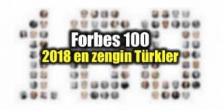 FORBES 100 Türkiyenin en zenginleri 2018