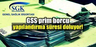 Genel Sağlık Sigortası (GSS) prim borcu olanlar için süre dolmak üzere!