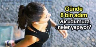 Günde en az 8 bin adım atmak vücudumuza neler yapıyor?