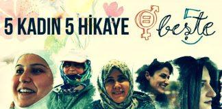 Kadınlar Günü'nde Türkiye'den ilham veren beş güçlü kadın portresi beşte 5