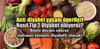 Nasıl Tip 2 Diyabet oluyoruz? Anti-diyabet yaşam önerileri