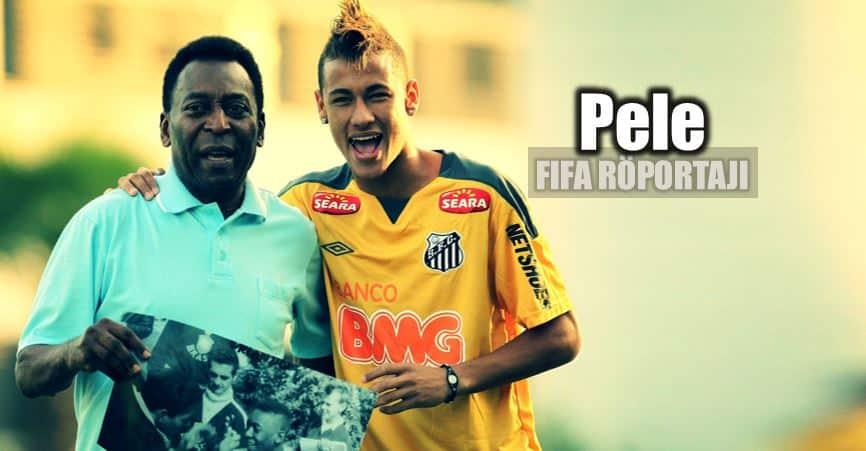 Pele: Neymar, Brezilya futbol fifa röportajı