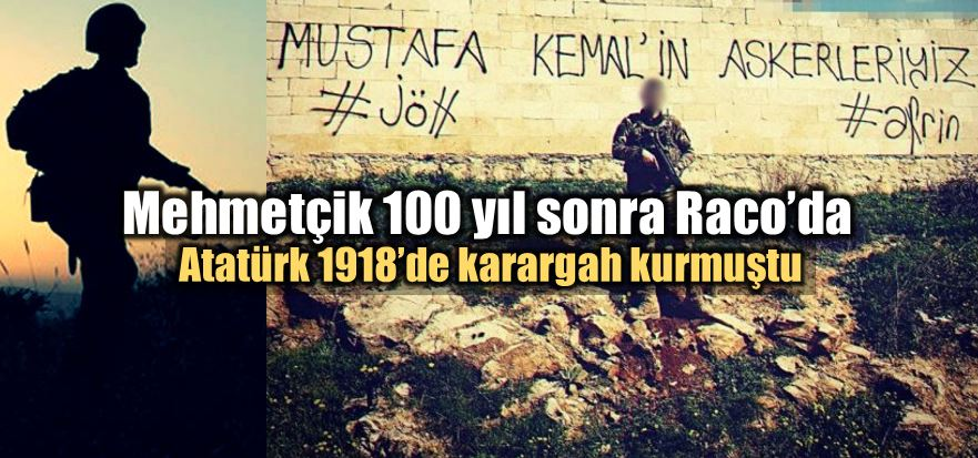 Raco nerede? mustafa kemal Atatürk 100 yıl önce karargah kurmuştu