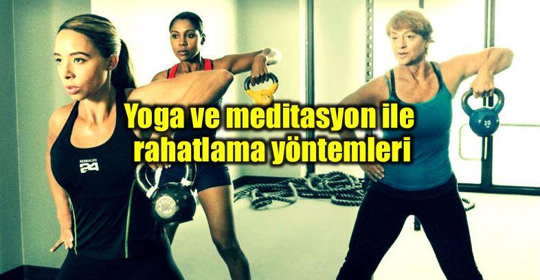 yoga meditasyon rahatlama yöntemleri