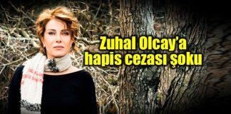 zuhal olcay cumhurbaşkanına hakaret recep tayyip erdoğan hapis cezası mahkeme