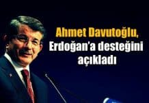 Ahmet Davutoğlu Erdoğan ve AK Parti'ye destek