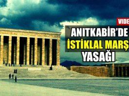 anıtkabir istiklal marşı yasak yasağı video