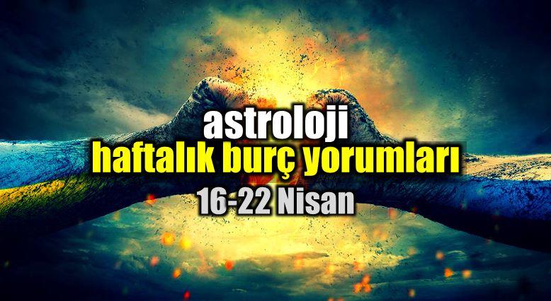 Astroloji: 16 - 22 Nisan 2018 haftalık burç yorumları