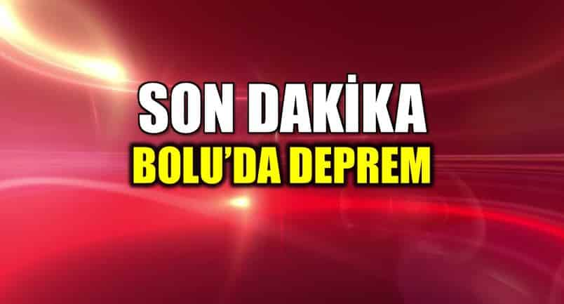 Bolu deprem: İstanbul ve Ankara hissedildi!
