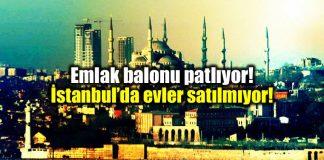 Emlak balonu patlıyor: istanbul evler satılmıyor!