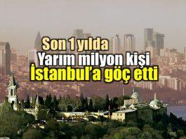 İstanbul göç bilançosu: 1 yılda 416 bin kişi yarım milyon ankara