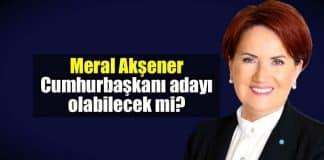 Meral Akşener 24 Haziran Erken Seçimi'nde aday olabilecek mi?