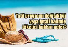 Paket tur tatil sözleşmesi: Değişiklik ve iptal halinde tüketici hakları neler?