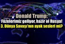 donald trump abd rusya putin 3 dünya savaşı füze nükleer