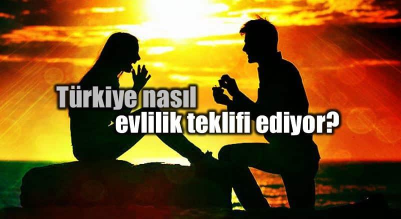 Türkiye nasıl evlilik teklifi ediyor?