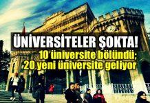 Üniversiteler bölündü: 20 yeni üniversite geliyor!