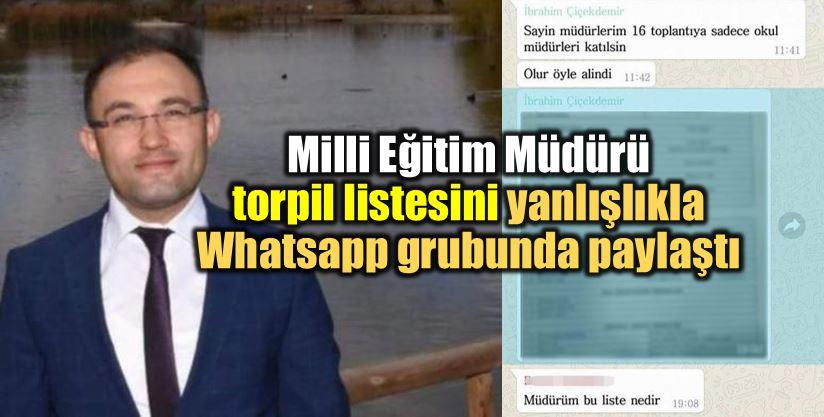 denizli acıpayam milli eğitim müdürü ibrahim çiçekdemir Whatsapp torpil listesi skandalı