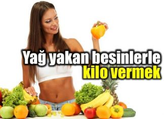 Yağ yakan besinler ile sağlıklı kilo vermek