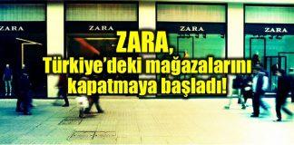 ZARA Türkiye mağazalarını kapatmaya başladı