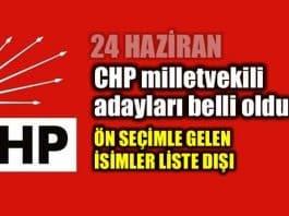 24 Haziran CHP milletvekili adayları listesi