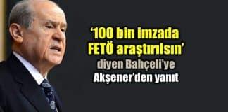 Bahçeli 100 bin imza için FETÖ çıkışına Meral Akşener ve Kılıçdaroğlu'ndan yanıt