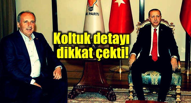Erdoğan - Muharrem ince görüşmesi: Koltuk detayı dikkat çekti!